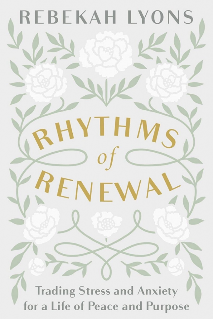 """""""Rhythms of Renewal: Trading Stress and Anxiety for a Life of Peace and Purpose"""" Cover"""